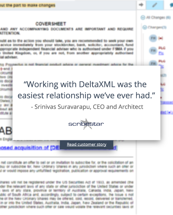 """""""Working with DeltaXML was the easiest relationship we've ever had."""" quote from Srinivas Suravarapu, CEO and Architect, Scribestar"""